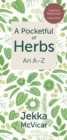 A Pocketful of Herbs : An A-Z - Book