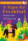 A Tiger for Breakfast: A Bloomsbury Young Reader - eBook