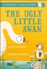 The Ugly Little Swan: A Bloomsbury Young Reader - eBook