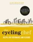 The Cycling Chef : Recipes for Performance and Pleasure - Book