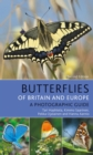 Butterflies of Britain and Europe : A Photographic Guide - Book