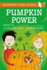 Pumpkin Power: A Bloomsbury Young Reader : Gold Book Band - Book