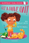 Get a Move On! A Bloomsbury Young Reader - Book