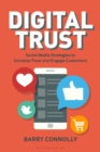Digital Trust : Social Media Strategies to Increase Trust and Engage Customers - Book