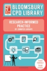 Bloomsbury CPD Library: Research-Informed Practice - Book
