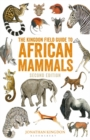 The Kingdon Field Guide to African Mammals : Second Edition - Book