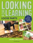 Looking for Learning: Loose Parts - Book