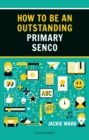 How to be an Outstanding Primary SENCO - Book