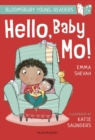 Hello, Baby Mo! A Bloomsbury Young Reader - Book