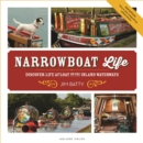 Narrowboat Life : Discover Life Afloat on the Inland Waterways - Book