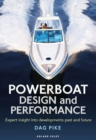 Powerboat Design and Performance : Expert insight into developments past and future - Book