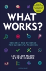 What Works? : Research and evidence for successful teaching - Book