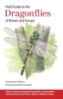 Field Guide to the Dragonflies of Britain and Europe - Book