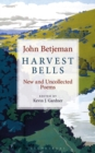 Harvest Bells : New and Uncollected Poems by John Betjeman - eBook