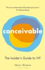 Conceivable : Everything you need to know about IVF - Book