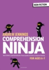 Comprehension Ninja for Ages 6-7: Non-Fiction : Comprehension worksheets for Year 2 - Book