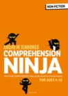 Comprehension Ninja for Ages 9-10: Non-Fiction : Comprehension worksheets for Year 5 - Book