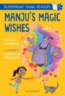 Manju's Magic Wishes: A Bloomsbury Young Reader - eBook