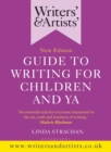 Writers' & Artists' Guide to Writing for Children and YA - eBook