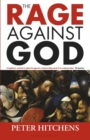 The Rage Against God - Book
