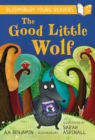 The Good Little Wolf: A Bloomsbury Young Reader : Turquoise Book Band - eBook