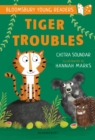Tiger Troubles: A Bloomsbury Young Reader : White Book Band - eBook