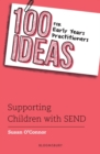 100 Ideas for Early Years Practitioners: Supporting Children with SEND - Book
