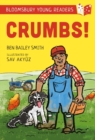 Crumbs! A Bloomsbury Young Reader : Lime Book Band - Book