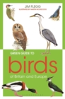 Green Guide to Birds Of Britain And Europe - Book