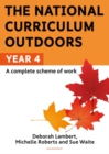 The National Curriculum Outdoors: Year 4 - Book