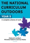 The National Curriculum Outdoors: Year 5 - Book