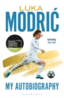 Luka Modric : Official Autobiography - Book
