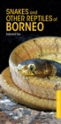 Snakes and Other Reptiles of Borneo - Book