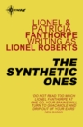 The Synthetic Ones - eBook
