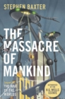 The Massacre of Mankind : Authorised Sequel to The War of the Worlds - eBook