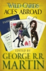 Wild Cards: Aces Abroad - Book