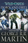 Wild Cards: Down and Dirty - Book