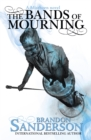 The Bands of Mourning : A Mistborn Novel - eBook