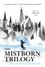 Mistborn Trilogy Boxed Set : The Final Empire, The Well of Ascension, The Hero of Ages - eBook