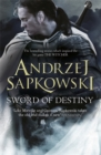 Sword of Destiny : Tales of the Witcher - Now a major Netflix show - Book