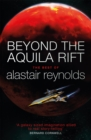 Beyond the Aquila Rift : The Best of Alastair Reynolds - Book