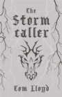The Stormcaller : Collector's Tenth Anniversary Limited Edition - Book