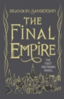 The Final Empire : Collector's Tenth Anniversary Limited Edition - Book