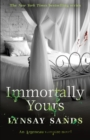 Immortally Yours : Book Twenty-Six - Book