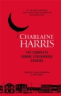 The Complete Sookie Stackhouse Stories - Book