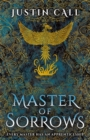 Master of Sorrows : The Silent Gods Book 1 - Book