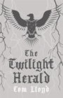The Twilight Herald : The Twilight Reign: Book 2 - Book