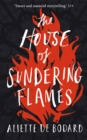The House of Sundering Flames - Book