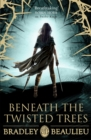 Beneath the Twisted Trees - Book