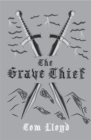 The Grave Thief : Book Three of The Twilight Reign - Book